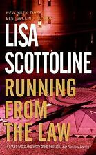 RUNNING FROM THE LAW Brand New Book LISA SCOTTOLINE