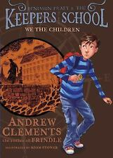 We the Children (Benjamin Pratt and the Keepers of the School)-ExLibrary