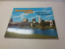 Huntsville Alabama Sightseeing in 80 color Photos very nice paperback book