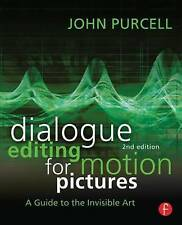 Dialogue Editing for Motion Pictures, John Purcell