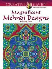 Adult Coloring: Creative Haven Magnificent Mehndi, BEAUTIFUL PICTURES!