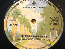 "THE EVERLY BROTHERS - SILENT TREATMENT  7"" VINYL"