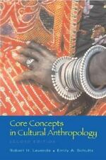 Core Concepts in Cultural Anthropology Lavenda, Robert, Schultz, Emily A. Paper