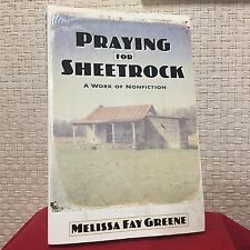 Praying for Sheetrock : A Work of Nonfiction by Melissa Fay Greene Free Ship