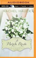 A Year of Weddings Novella: A March Bride by Rachel Hauck (2015, MP3 CD,...