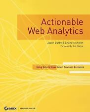 ACTIONABLE WEB ANALYTICS BURBY ATCHISON BUSINESS MARKETING COMPUTER BOOK