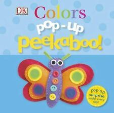 Pop-Up Peekaboo! - Colors by Dorling Kindersley Publishing Staff (2013, Board...