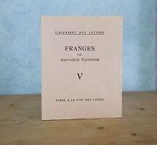 L'ALPHABET DES LETTRES JEAN-LOUIS VAUDOYER FRANGES (EDITION ORIGINALE 1927)
