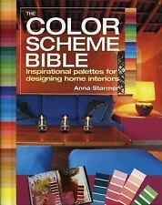 The Color Scheme Bible: Inspirational Palettes for Designing Home Interiors by