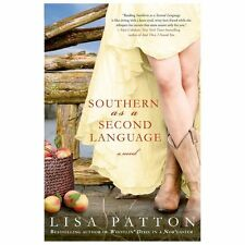 Southern as a Second Language: A Novel (Dixie Series)