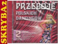 PRZEBOJE POLSKICH DANCINGÓW vol. 2