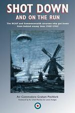 Shot down and on the Run The RCAF & Commonwealth Aircrews Who...Reference Book