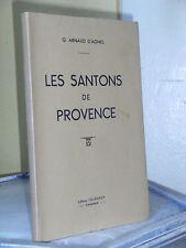 LES SANTONS DE PROVENCE - ARNAUD D'AGNEL - SANTONNIER - CRECHE DE NOEL