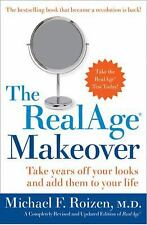 The RealAge Makeover - Michael F. Roizen, M.D. (Hardcover), 2005