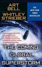 The Coming Global Superstorm by Art Bell and Whitley Strieber (2004, Paperback)