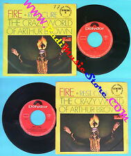 LP 45 7'' THE CRAZY WORLD OF ARTHUR BROWN Fire! Rest cure 1968 no cd mc dvd