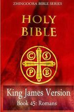 Holy Bible, King James Version, Book 45 Romans by Zhingoora Bible Series...