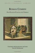 Roman Comedy: Five Plays by Plautus and Terence: Menaechmi, Rudens and Truculent