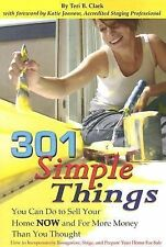 301 Simple Things You Can Do to Sell Your Home Now and for More Money Than...