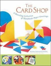 The Card Shop : A Dazzling Collection of Handmade Paper Greetings Sandra Foose