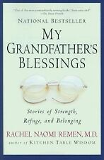 My Grandfather's Blessings: Stories of Strength, Refuge, and Belonging by...