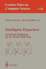Intelligent Hypertext: Advanced Techniques for the World Wide Web (Lec-ExLibrary