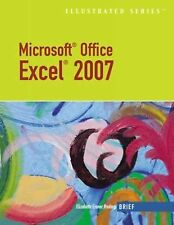 Microsoft Office Excel 2007-Illustrated Brief (Illustrated)