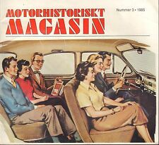 Motorhistoriskt Magasin Swedish Car Magazine #3 1985 Lopp 30 031617nonDBE