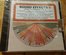 SOUND EFFECTS EFFETTI SONORI VOL. 6 - CD SIGILLATO (SEALED)