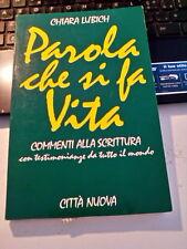 LIBRO PAROLA CHE SI FA' VITA CHIARA LUBICH CITTA' NUOVA III EDIZ. GEN 1990