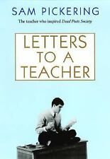 Letters to a Teacher Pickering, Sam Hardcover