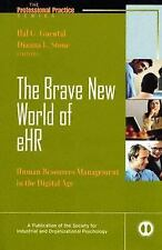 The Brave New World of e-HR : Human Resources in the Digital Age, , Good Book