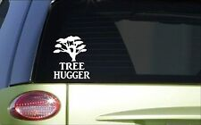 Tree Hugger *H910* 6 inch Sticker decal arbor day plant a tree rainforest green