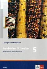 LAMBACHER SCHWEIZER LS MATHEMATIK 5 NEU LÖSUNGSHEFT BAY
