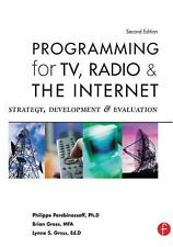 Programming for TV, Radio and the Internet : Strategy, Development and...
