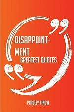 Disappointment Greatest Quotes - Quick, Short, Medium or Long Quotes. Find...