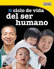 TIME for KIDS® Nonfiction Readers Ser.: El Ciclo de Vida Del Ser Humano by...