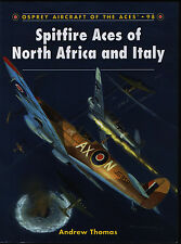 Spitfire Aces of North Africa and Italy (Osprey Aircraft of the Aces 98) - New