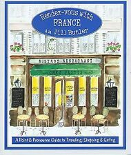 Rendez-vous with France: A Point And Pronounce Guide To Traveling, Shopping, And