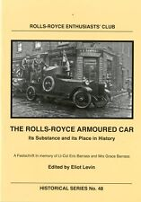 New Title: The Rolls-Royce Armoured Car - Its Substance and its Place in History