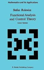 Mathematics and Its Applications Ser.: Functional Analysis and Control Theory...
