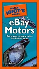 The Pocket Idiot's Guide to eBay Motors McGrath, Lissa Paperback