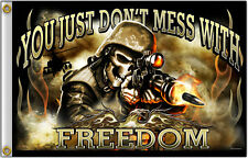 You Just Don't Mess With Freedom Military Soldier Skull 3 x 5 Flag #1046