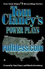 Ruthless.com (Tom Clancy's Power Plays Book 2) with Martin Greenberg (PB.)