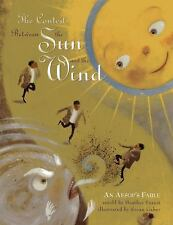 The Contest Between the Sun and the Wind : An Aesop's Fable by Heather Forest...