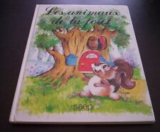 LES ANIMAUX DE LA FORET libro in francese bambini Editions SAEP