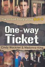 NEW One-way Ticket: The Untold Story of the Bali 9, King, Madonna