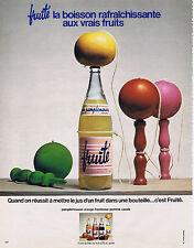 PUBLICITE ADVERTISING 074 1973 FRUITE les fruits en bouteille