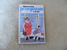 Discovering   Picture   Postcards   By   C. W.  Hill   1978    64 Page Paperback