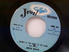 "BUSTER BENTON ""MONEY IS THE NAME OF THE GAME / GOOD TO THE LAST DROP"" 45"